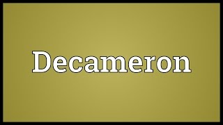 Decameron Meaning
