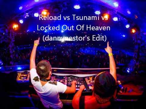 Reload vs Tsunami vs Locked Out Of Heaven (Dimitri Vegas & Like Mike Tomorrowland Mashup)