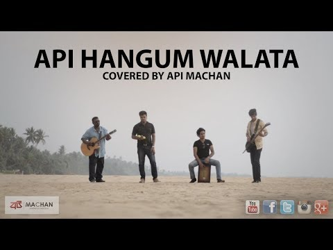 Api Hangum Walata - Covered By Api Machan