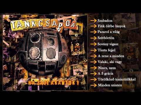 Tankcsapda - Ha Zajt Akartok! (Teljes Album)