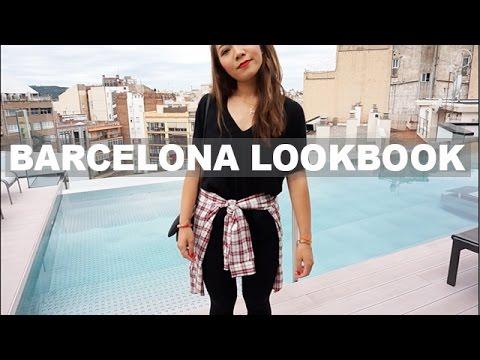Barcelona Lookbook and VLOG