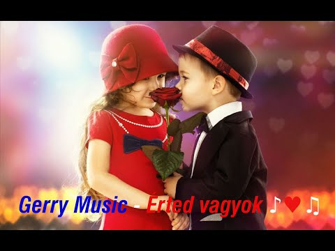 Gerry Music  -  Érted Vagyok (Official Music Video)