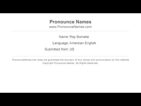 Audio and video pronunciation of Ray Bumatai brought to you by Pronounce Names (http://www.PronounceNames.com), a website dedicated to helping people pronounce names correctly. For more information...