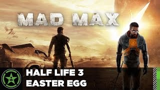 Mad Max – Half Life 3 Easter Egg