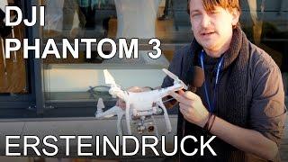 DJI Phantom 3 - Quadrocopter Im Ersteindruck | Deutsch | 4K