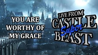 Castle Super Beast Clips: You Are Worthy Of My Grace