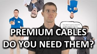 Premium Cables as Fast As Possible