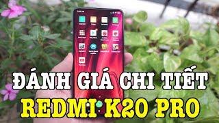Đánh giá rất chi tiết Redmi K20 Pro sau 24h sử dụng: Ngon nhưng vẫn có điểm trừ