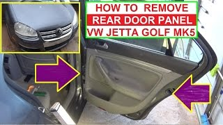How to Remove Replace Rear Left or Rear Right Door Panel on VW Jetta MK5 VW GOLF MK5