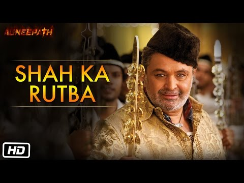 Shah Ka Rutba - Official Song - Agneepath video