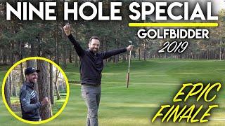 NINE HOLE SPECIAL! Golfbidder Course Vlog 2019 - Epic Finale