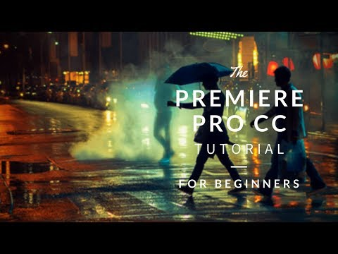 Beginner Video Editing Tutorial!   Adobe Premiere Pro CC
