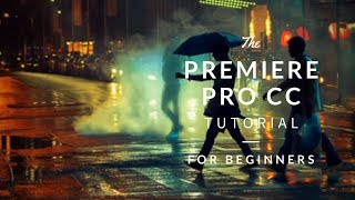 Beginner Video Editing Tutorial! Adobe Premiere Pro CC 2014