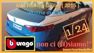 """""""BBurago non ci (ri)siamo! - Alfa Romeo Giulia """"Polizia di Stato"""" (1/24)"""