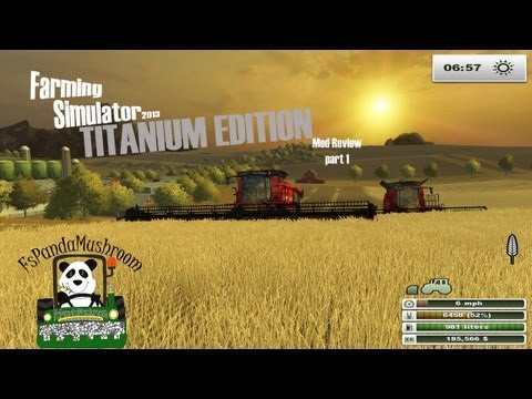 Farming Simulator 2013 Titanium Edition Mod Review Part 1