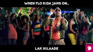 Flo Rida ft. Raftaar - Lak Hilaade