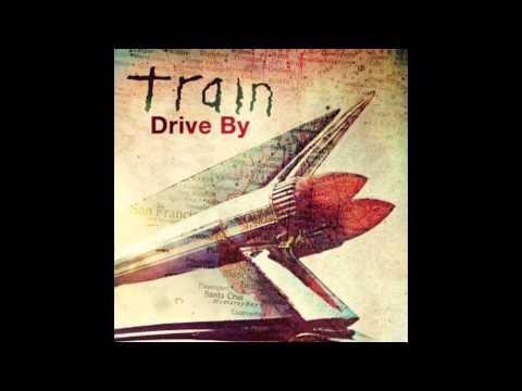 Train - Drive By --- Hq!!! video