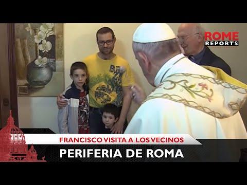 ¡Abren la puerta y es el Papa! Francisco visita a los vecinos de la periferia de Roma
