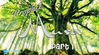 Video: The Story of Prophet Moses - Shady Al-Suleiman 1/