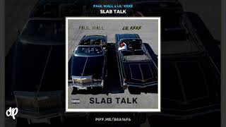 Paul Wall & Lil' Keke - Screwed Love (feat. Kendall Thomas) [Slab Talk]