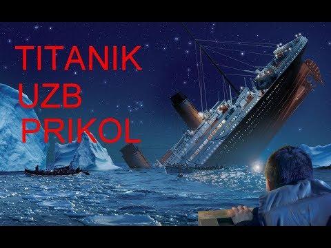 Titanik ( uzb prikol )