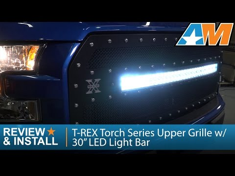 """2015-2017 Ford F-150 T-REX Torch Series Upper Grille w/ 30"""" LED Light Bar Review & Install"""