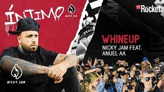 3. Whine Up - Nicky Jam x Anuel AA | Video Letra