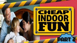 Indoor Cheap and Fun Entertainment Part 2   Free Family Activities At Home - Family  