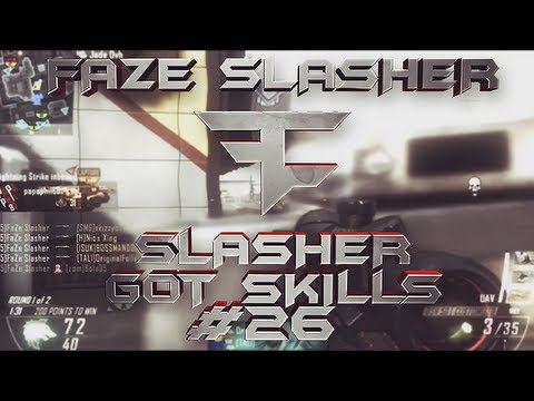 FaZe Slasher: Slasher Got Skills - Episode 26