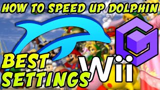 HOW TO SPEED UP DOLPHIN EMULATOR - Dolphin Emulator Best Settings