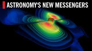 Astronomy's New Messengers