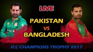 Download ICC Champions Trophy 2017 : Bangladesh Vs Pakistan Live Score And Commentary 3Gp Mp4