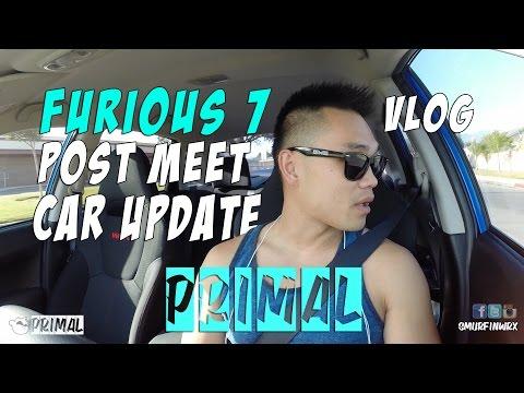 Tribute Paul Walker Furious 7 Post Meet Car Update vlog #Furious7