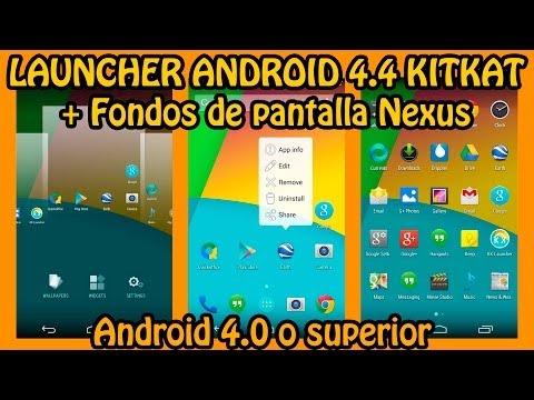 Instalar Launcher Android 4.4 + Fondos Nexus 5 En Android 4.0 o superior (Tutorial)