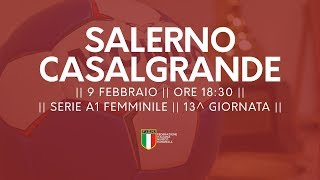 Serie A1F [13^]: Salerno - Casalgrande 25-20