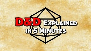 D&D Explained in 5 Minutes
