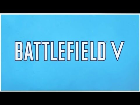 Battlefield V Confirmed as Next Game's Title