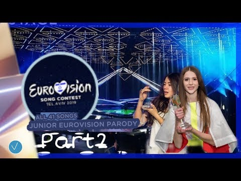 Eurovision Song Contest 2019 All the 41 songs Junior Eurovision Parody #Part2