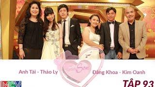 Anh Tài - Thảo Ly Và Đăng Khoa - Kim Oanh | VỢ CHỒNG SON | Tập 93 | 150517