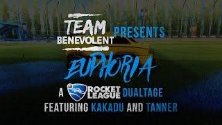 Team Benevolent | Euphoria - A Rocket League Dualtage ft. Kakadu & Tanner
