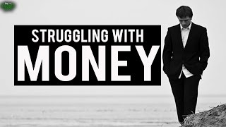 Are You Struggling With Money? – Watch This