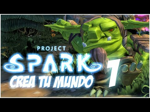 Crea tu Mundo 1 Project Spark BETA GamePlay Español