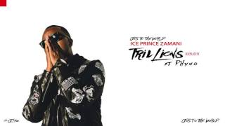 Ice Prince - Trillions (ft. Phyno) (Audio) | Jos The World