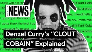 Denzel Curry 39 S 34 Clout Cobain 34 Explained Song Stories