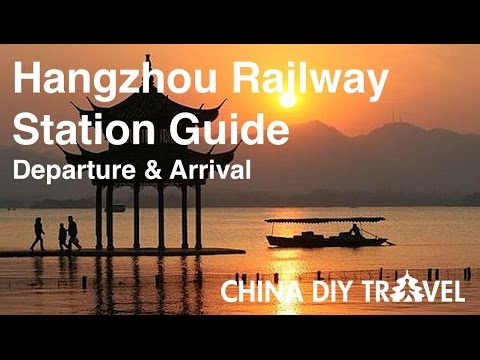 Hangzhou Railway Station Guide - departure and arrival