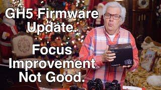 GH5 Firmware Update Not So Good