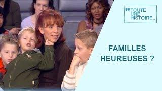 Familles nombreuses : le nombre fait-il le bonheur ? - Toute une histoire