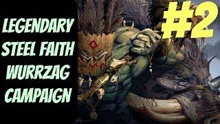 Legendary Steel Faith Wurrzag (Greenskins) #2 -- Total War: Warhammer 2
