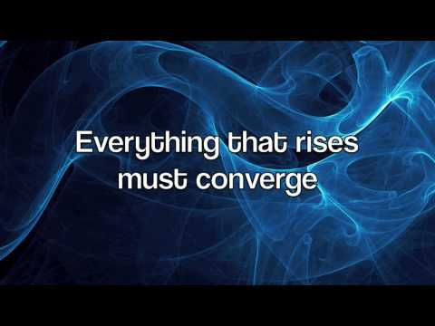 everything that rises must converge thesis
