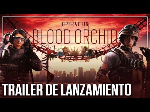 Rainbow Six Siege: Operación Blood Orchid - Trailer de Lanzamiento